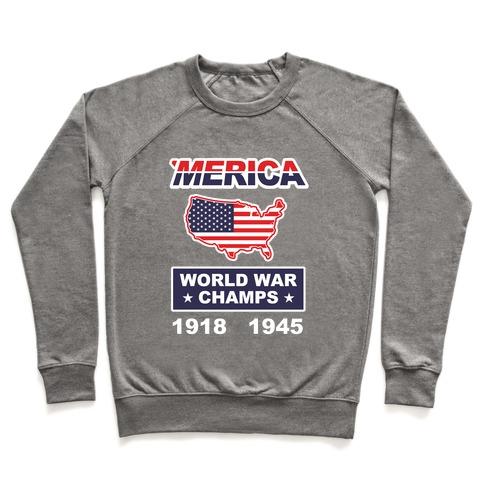 Merica World War Champs Pullover