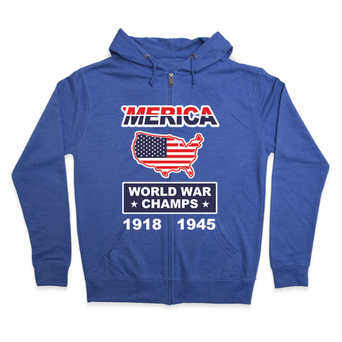 Merica World War Champs Zip Hoodie