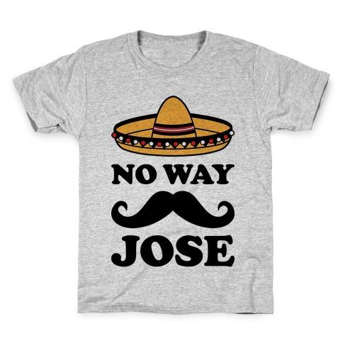 No Way Jose Kids T-Shirt