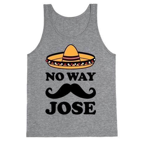 No Way Jose Tank Top