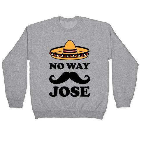 No Way Jose Pullover