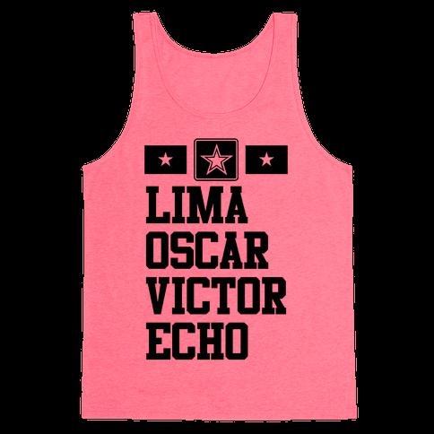 Lima Oscar Victor Echo (Army) Tank Top