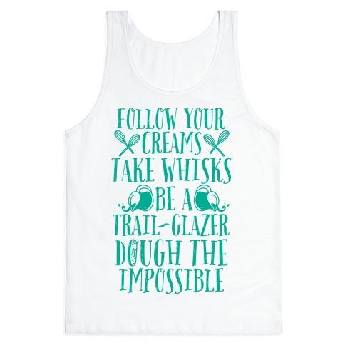 Take Whisks & Be a Trail Glazer Tank Top