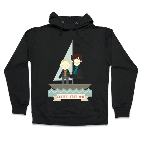 Sherlock Defend Your Ship Hooded Sweatshirt