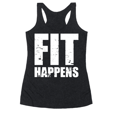 Fit Happens Racerback Tank Top