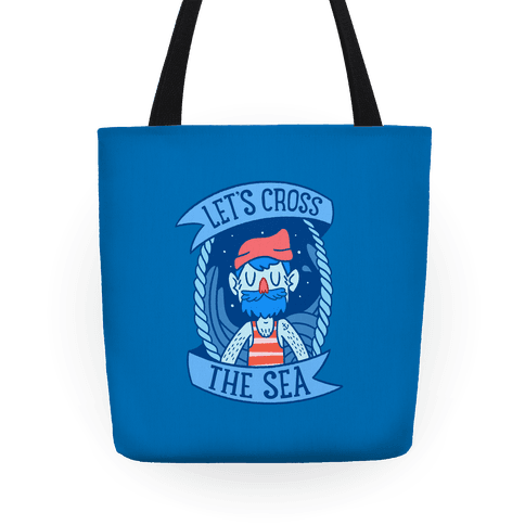 Let's Cross The Sea Tote
