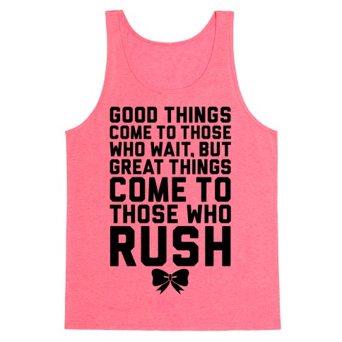 Those Who Rush Tank Top