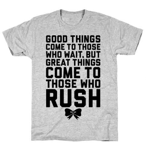 Those Who Rush Mens T-Shirt