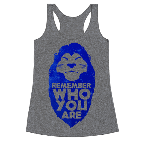 Remember Who You Are Racerback Tank Top