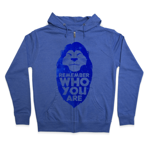Remember Who You Are Zip Hoodie