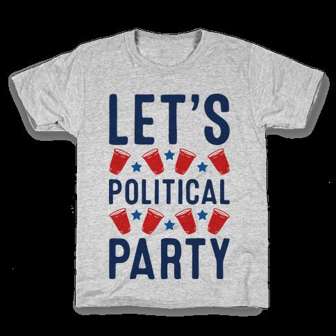 Let's Political Party Kids T-Shirt