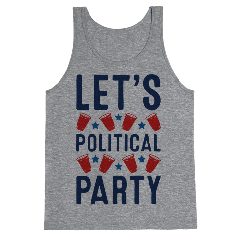 Let's Political Party Tank Top