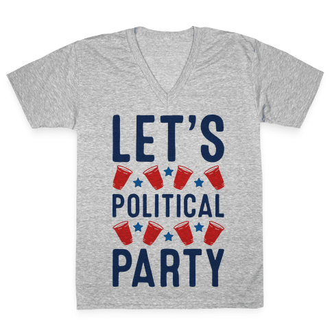 Let's Political Party V-Neck Tee Shirt