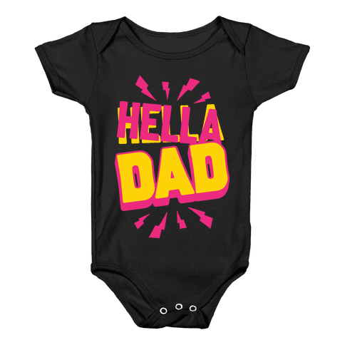 Hella Dad Baby Onesy