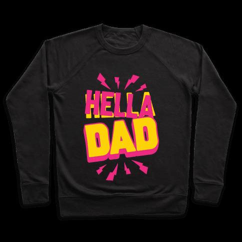 Hella Dad Pullover