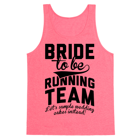 Bride-To-Be Running Team Tank Top