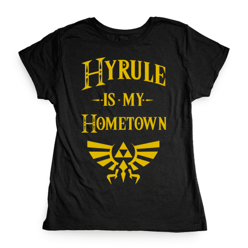 Hyrule Is My Hometown Womens T-Shirt