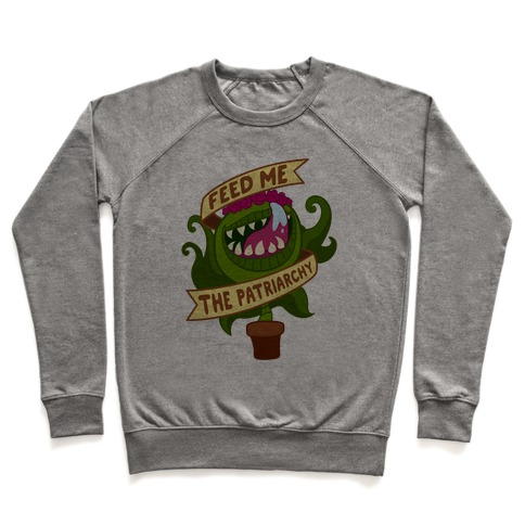 Feed Me The Patriarchy Pullover
