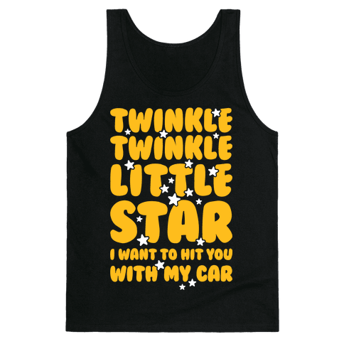 I Want To Hit You With My Car Tank Top
