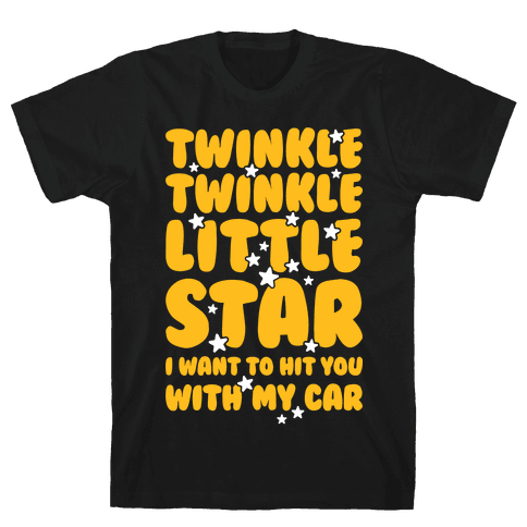 I Want To Hit You With My Car Mens T-Shirt