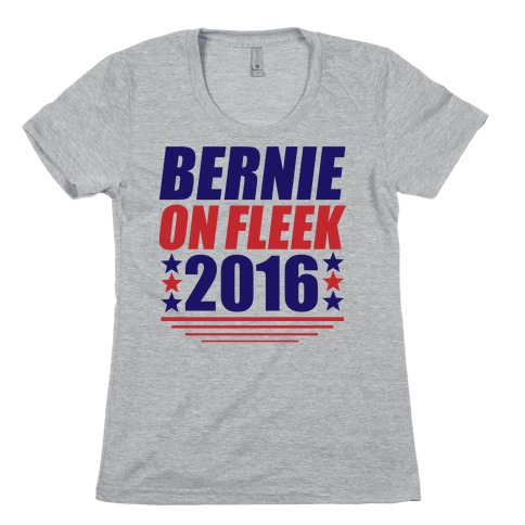 Bernie on Fleek Womens T-Shirt