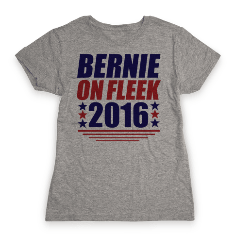 Bernie on Fleek Womens T-Shirt