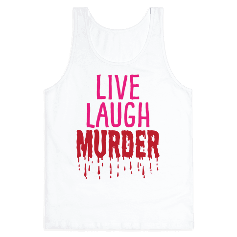 Live Laugh Murder