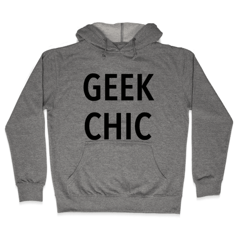 Geek Chic Hooded Sweatshirt