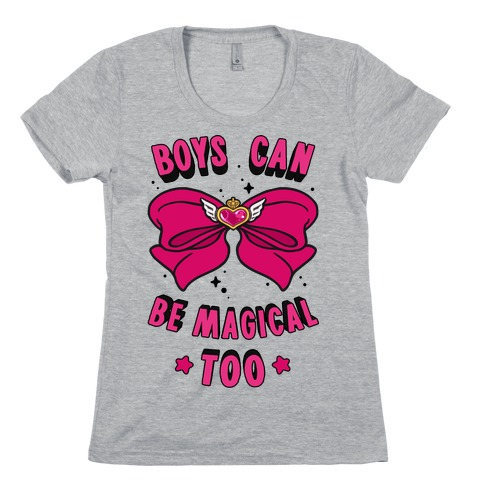 Boys Can Be Magical Too Womens T-Shirt