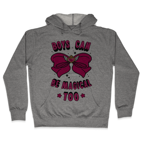 Boys Can Be Magical Too Hooded Sweatshirt