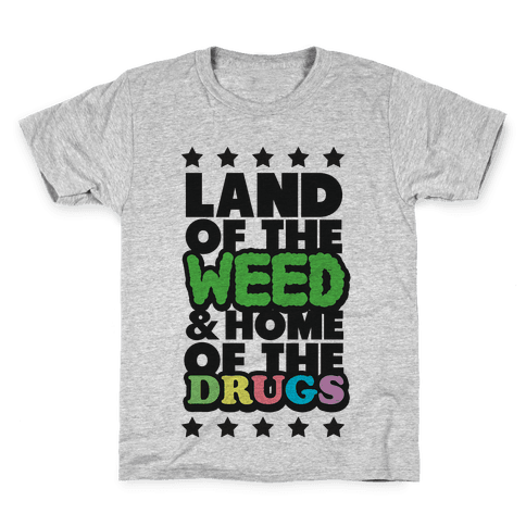 Land of the Weed Kids T-Shirt
