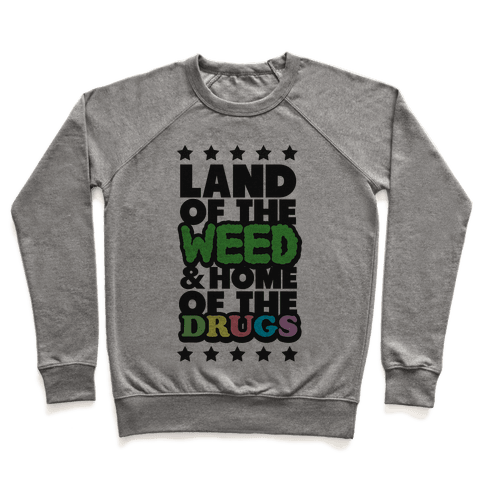 Land of the Weed Pullover