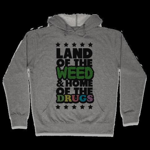 Land of the Weed Hooded Sweatshirt