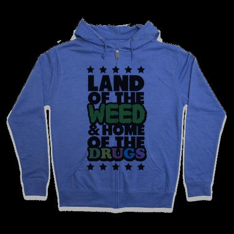 Land of the Weed Zip Hoodie