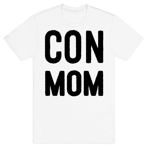 Con Mom Mens T-Shirt
