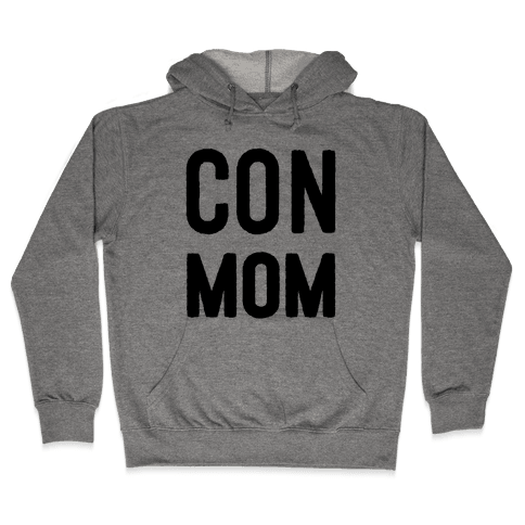 Con Mom Hooded Sweatshirt