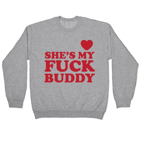 F*** Buddies (Couples) Pullover