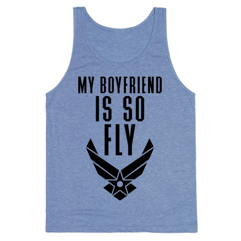My Boyfriend Is So Fly Tank Top