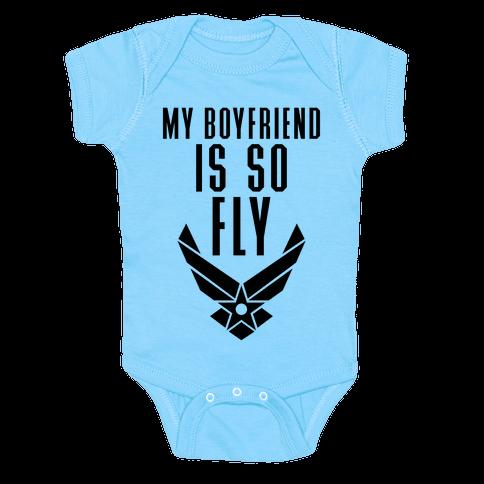 My Boyfriend Is So Fly Baby Onesy