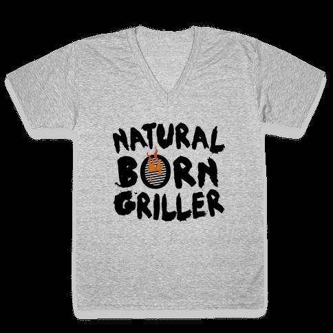 Natural Born Griller V-Neck Tee Shirt