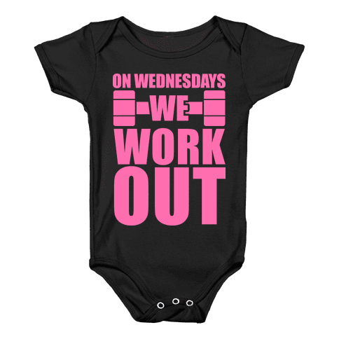 On Wednesdays We Work Out Baby Onesy