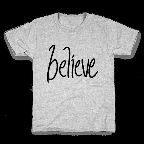 Believe Kids T-Shirt