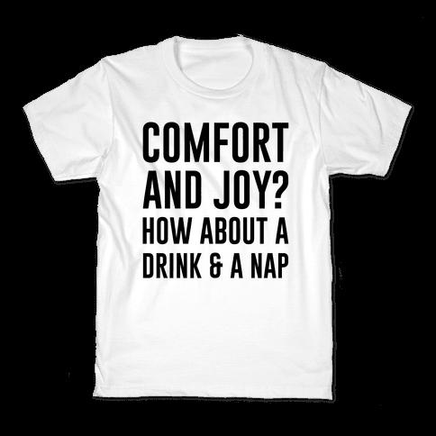 Comfort and Joy Kids T-Shirt