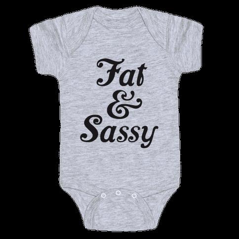 Fat & Sassy Baby Onesy