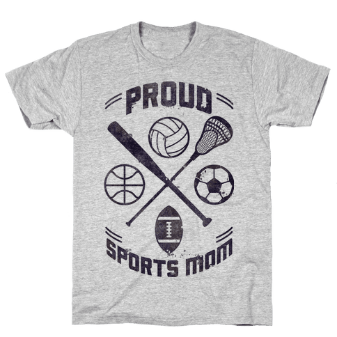 Proud Sports Mom Mens T-Shirt