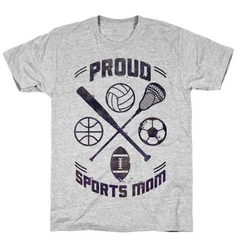 Proud Sports Mom T-Shirt