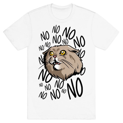 No No No! Cat T-Shirt