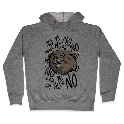 No No No! Cat Hooded Sweatshirt