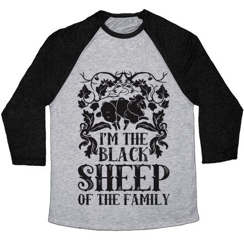 I'm The Black Sheep Of The Family Baseball Tee