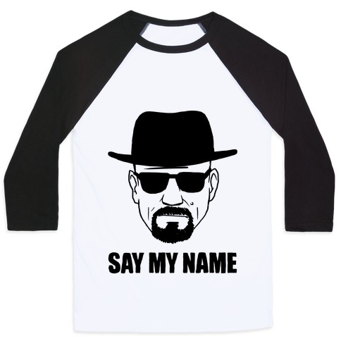 Say My Name Baseball Tee
